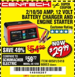 Harbor Freight Coupon CEN-TECH 2/10/50 AMP, 12 VOLT BATTERY CHARGER/ENGINE STARTER Lot No. 60653/3418/60581 Expired: 2/27/20 - $29.99