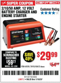 Harbor Freight Coupon CEN-TECH 2/10/50 AMP, 12 VOLT BATTERY CHARGER/ENGINE STARTER Lot No. 60653/3418/60581 Expired: 1/19/20 - $29.99
