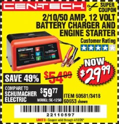 Harbor Freight Coupon CEN-TECH 2/10/50 AMP, 12 VOLT BATTERY CHARGER/ENGINE STARTER Lot No. 60653/3418/60581 Valid: 2/18/20 - 4/18/20 - $29.99