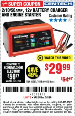 Harbor Freight Coupon CEN-TECH 2/10/50 AMP, 12 VOLT BATTERY CHARGER/ENGINE STARTER Lot No. 60653/3418/60581 Expired: 3/1/20 - $29.99