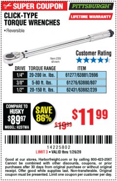 Harbor Freight Coupon PITTSBURGH CLICK-TYPE TORQUE WRENCHES Lot No. 61277/2696/63881/61276/807/63880/62431/239/63882 Valid Thru: 1/26/20 - $11.99