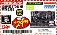 Harbor Freight Coupon PITTSBURGH 130 PIECE TOOL KIT WITH CASE Lot No. 68998/63248/64080/64263/63091 Valid Thru: 3/31/20 - $29.99