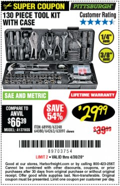 Harbor Freight Coupon PITTSBURGH 130 PIECE TOOL KIT WITH CASE Lot No. 68998/63248/64080/64263/63091 Valid Thru: 4/30/20 - $29.99