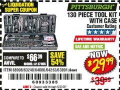 Harbor Freight Coupon PITTSBURGH 130 PIECE TOOL KIT WITH CASE Lot No. 68998/63248/64080/64263/63091 Valid Thru: 5/22/20 - $29.99