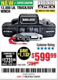 Harbor Freight Coupon BADLAND APEX 12,000 LB. TRUCK/SUV WINCH Lot No. 56385 Valid Thru: 1/26/20 - $599.99