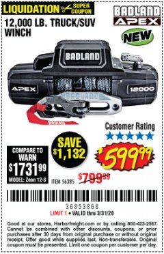 Harbor Freight Coupon BADLAND APEX 12,000 LB. TRUCK/SUV WINCH Lot No. 56385 Expired: 3/31/20 - $599.99