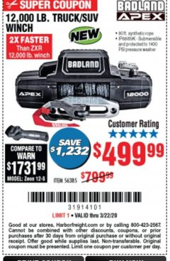 Harbor Freight Coupon BADLAND APEX 12,000 LB. TRUCK/SUV WINCH Lot No. 56385 Expired: 3/22/20 - $499.99