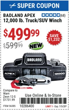 Harbor Freight Coupon BADLAND APEX 12,000 LB. TRUCK/SUV WINCH Lot No. 56385 Expired: 7/5/20 - $499.99
