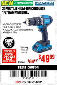 Harbor Freight Coupon HERCULES 20V CORDLESS 1/2IN HAMMER DRILL Lot No. 56533 Expired: 11/17/19 - $49.99