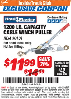 Harbor Freight ITC Coupon 1200 LB. CAPACITY CABLE WINCH PULLER Lot No. 30131 Expired: 10/31/18 - $11.99