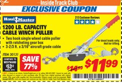 Harbor Freight ITC Coupon 1200 LB. CAPACITY CABLE WINCH PULLER Lot No. 30131 Expired: 8/31/19 - $11.99