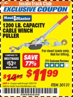 Harbor Freight ITC Coupon 1200 LB. CAPACITY CABLE WINCH PULLER Lot No. 30131 Expired: 10/31/19 - $11.99