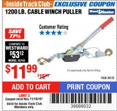 Harbor Freight ITC Coupon 1200 LB. CAPACITY CABLE WINCH PULLER Lot No. 30131 Expired: 11/19/19 - $11.99