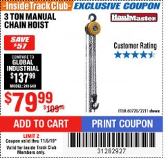 Harbor Freight ITC Coupon 3 TON MANUAL CHAIN HOIST Lot No. 60720/2211 Expired: 11/5/19 - $79.99