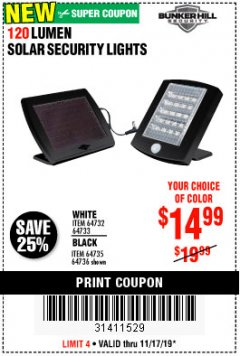 Harbor Freight Coupon 120 LUMEN SOLAR MOTION SECURITY LIGHTS Lot No. 64732, 64733, 64735, 64736 Expired: 11/17/19 - $14.99