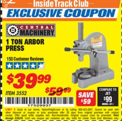 Harbor Freight ITC Coupon 1 TON ARBOR PRESS Lot No. 3552 Dates Valid: 1/18/19 - 2/28/19 - $39.99