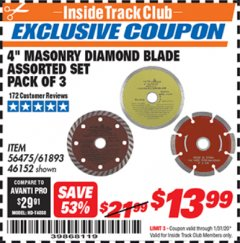 "Harbor Freight ITC Coupon 4"" MASONRY DIAMOND BLADE ASSORTED SET - PACK OF 3 Lot No. 56475/61893/46152 Valid: 1/1/20 - 1/31/20 - $13.99"