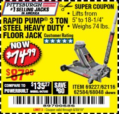 Harbor Freight Coupon RAPID PUMP 3 TON HEAVY DUTY STEEL FLOOR JACK Lot No. 68048/69227/62116/62590/62584 Valid Thru: 6/30/19 - $74.99