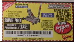 Harbor Freight Coupon RAPID PUMP 3 TON HEAVY DUTY STEEL FLOOR JACK Lot No. 68048/69227/62116/62590/62584 Expired: 12/22/18 - $74.99