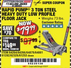 Harbor Freight Coupon RAPID PUMP 3 TON HEAVY DUTY STEEL FLOOR JACK Lot No. 68048/69227/62116/62590/62584 Valid Thru: 5/18/19 - $79.99