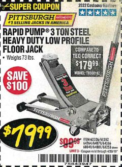 Harbor Freight Coupon RAPID PUMP 3 TON HEAVY DUTY STEEL FLOOR JACK Lot No. 68048/69227/62116/62590/62584 Valid Thru: 4/30/19 - $79.99