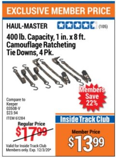 "Harbor Freight ITC Coupon 4 PIECE, 1"" X 8 FT. CAMOUFLAGE RATCHETING TIE DOWNS Lot No. 98472/61956/61284 Expired: 12/3/20 - $13.99"
