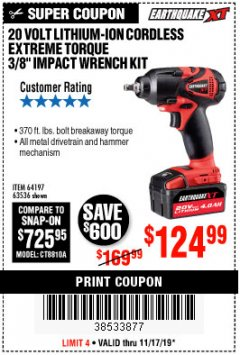 "Harbor Freight Coupon LITHIUM-ION CORDLESS EXTREME TORQUE 3/8"" IMPACT WRENCH KIT Lot No. 64197, 63536 Expired: 11/17/19 - $124.99"