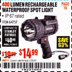 Harbor Freight Coupon BRAUN 400 LUMEN WATERPROOF RECHARGEABLE LED SPOTLIGHT Lot No. 64757 Expired: 2/29/20 - $14.99
