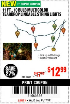 Harbor Freight Coupon 11 FT., 10 BULB MULTICOLOR TEARDROP LINKABLE STRING LIGHTS Lot No. 56267 Expired: 11/17/19 - $0