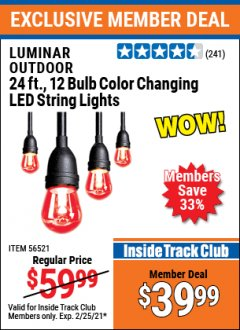 Harbor Freight ITC Coupon 24 FT., 12 BULB COLOR CHANGING LED OUTDOOR LINKABLE STRING LIGHTS Lot No. 56521 Expired: 2/25/21 - $39.99