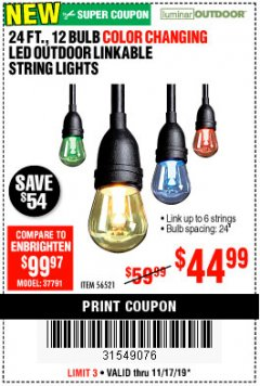 Harbor Freight Coupon 24 FT., 12 BULB COLOR CHANGING LED OUTDOOR LINKABLE STRING LIGHTS Lot No. 56521 Expired: 11/17/19 - $0