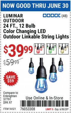 Harbor Freight Coupon 24 FT., 12 BULB COLOR CHANGING LED OUTDOOR LINKABLE STRING LIGHTS Lot No. 56521 Expired: 6/30/20 - $39.99