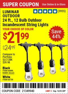 Harbor Freight Coupon 24 FT., 12 BULB COLOR CHANGING LED OUTDOOR LINKABLE STRING LIGHTS Lot No. 56521 Expired: 12/31/20 - $21.99