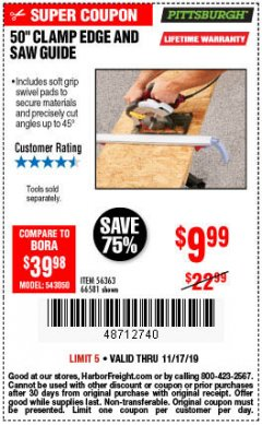 Harbor Freight Coupon 50 CLAMP EDGE AND SAW GUIDE Lot No. 56363, 66581 Expired: 11/17/19 - $9.99