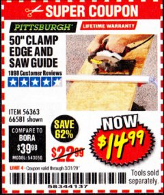 Harbor Freight Coupon 50 CLAMP EDGE AND SAW GUIDE Lot No. 56363, 66581 Expired: 3/31/20 - $14.99