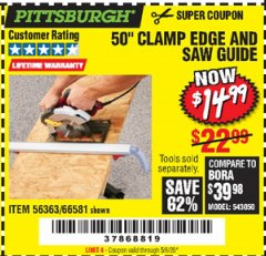 Harbor Freight Coupon 50 CLAMP EDGE AND SAW GUIDE Lot No. 56363, 66581 Expired: 6/30/20 - $14.99