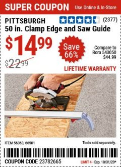 Harbor Freight Coupon 50 CLAMP EDGE AND SAW GUIDE Lot No. 56363, 66581 Expired: 9/28/20 - $14.99