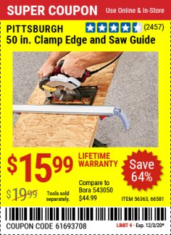 Harbor Freight Coupon 50 CLAMP EDGE AND SAW GUIDE Lot No. 56363, 66581 Expired: 12/3/20 - $15.99