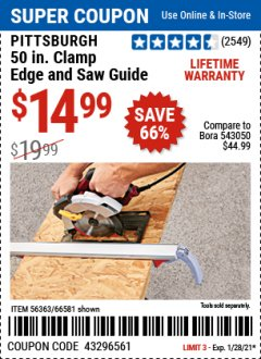 Harbor Freight Coupon 50 CLAMP EDGE AND SAW GUIDE Lot No. 56363, 66581 Valid Thru: 1/28/21 - $432965.61