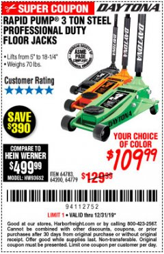 Harbor Freight Coupon DAYTONA 3 TON STELL PROFESSION FLOOR JACK WITH RAPID PUMP Lot No. 64783/64200/64779 Valid Thru: 12/31/19 - $109.99