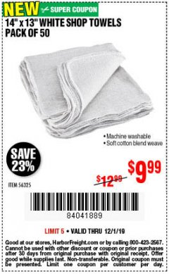 "Harbor Freight Coupon 14"" X 13"" WHITE SHOP TOWELS PACK OF 50 Lot No. 56325 Expired: 12/1/19 - $9.99"