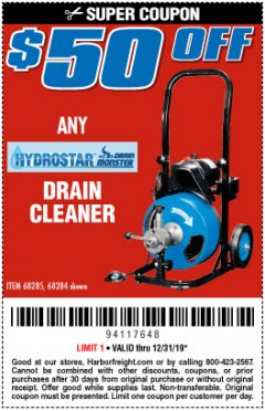 Harbor Freight Coupon ANY HYDROSTAR DRAIN CLEANER Lot No. 68285, 6827 Expired: 12/31/19 - $50