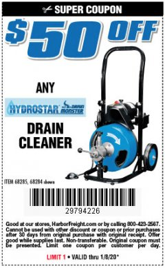 Harbor Freight Coupon ANY HYDROSTAR DRAIN CLEANER Lot No. 68285, 6827 Expired: 1/8/20 - $50