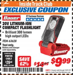 Harbor Freight ITC Coupon 20V LITHIUM-ION COMPACT FLASHLIGHT Lot No. 63628 Expired: 12/31/19 - $9.99