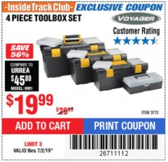 Harbor Freight ITC Coupon 4 PIECE TOOLBOX SET Lot No. 3721 Expired: 7/2/19 - $19.99