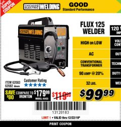 Harbor Freight Coupon CHICAGO ELECTRIC FLUX 125 WELDER Lot No. 63583, 63582 Expired: 12/22/19 - $99.99