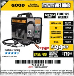 Harbor Freight Coupon CHICAGO ELECTRIC FLUX 125 WELDER Lot No. 63583, 63582 Expired: 2/23/20 - $99.99
