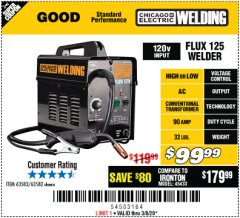 Harbor Freight Coupon CHICAGO ELECTRIC FLUX 125 WELDER Lot No. 63583, 63582 Expired: 3/8/20 - $99.99