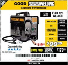 Harbor Freight Coupon CHICAGO ELECTRIC FLUX 125 WELDER Lot No. 63583, 63582 Expired: 3/31/20 - $99.99