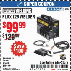 Harbor Freight Coupon CHICAGO ELECTRIC FLUX 125 WELDER Lot No. 63583, 63582 Valid Thru: 10/19/20 - $99.99